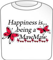 Happiness is being a MawMaw Butterfly Design T-Shi