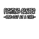 Fighting Cancer, One Day at a Time