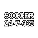 Soccer 24-7-365