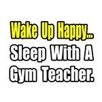 Gym / PE Teacher Shirts & Apparel