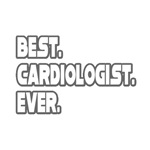 Best. Cardiologist. Ever.