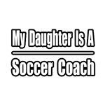 My Daughter..Soccer Coach