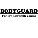 Bodyguard for new cousin