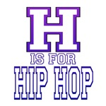 H is for Hip Hop