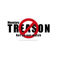 Monetary Treason