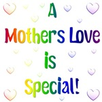 A Mothers Love is Special!