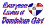 Everyone loves a Dominican girl