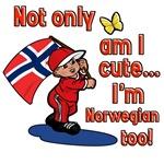 Not only am I cute I'm Norwegian too!