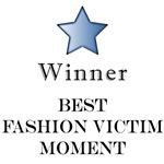 Fashion Victim Award