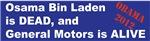 Bin Laden is Dead, General Motors is Alive!
