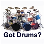 GOT DRUMS? T-Shirts