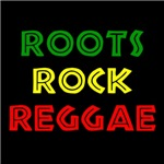 ROOTS ROCK REGGAE T-Shirts and Gifts
