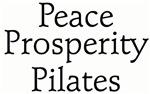 Peace. Prosperity. Pilates.