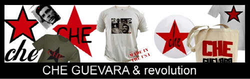 Che Guevara and Revolution Sutff!