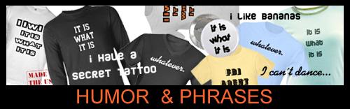 Humor & Phrases!