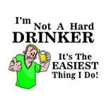I'm Not A Hard Drinker