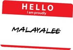 Hello I am proudly Malayalee
