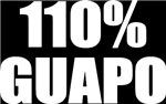 110% Guapo