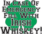 In Case of Emergency....Irish Whiskey!