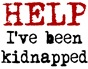 Help.. Kidnapped