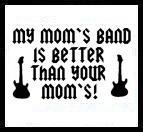 My Mom's Band...