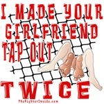 I Made Your Girlfriend Tap...Twice