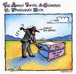 The Amish Take A Crowbar To Pandora's Box