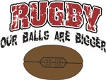 Rugby Our Balls Are Bigger T-Shirts Gifts