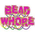 Bead Whore T-Shirt