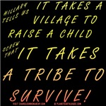 TRIBE TO SURVIVE