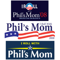 I Roll with Phil's Mom 2008
