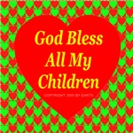 God Bless All My Children