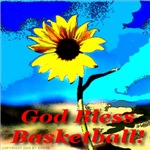 God Bless Basketball!