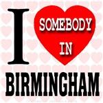 I Love Somebody In Birmingham