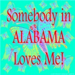 Somebody in Alabama Loves Me!