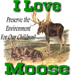 I Love Moose