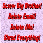 Screw Big Brother Delete Email