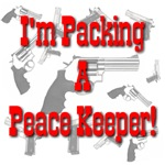 I'm Packing A Peace Keeper