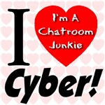 I Love Cyber -- I'm A Chatroom Junkie