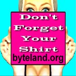 Don't Forget Your Shirt