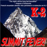 K-2 Memorial Summit Fever!