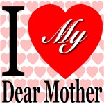 I Love My Dear Mother