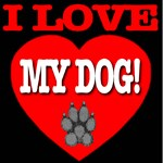 I Love My Dog! Big Heart Edition
