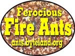 Ferocious Fire Ants