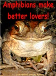 Amphibians make better lovers