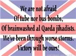 We're not afraid