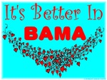 It's Better In Bama #10