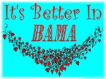 It's Better In Bama #4