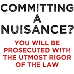 Committing a Nuisance?