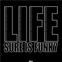 Life is Funky